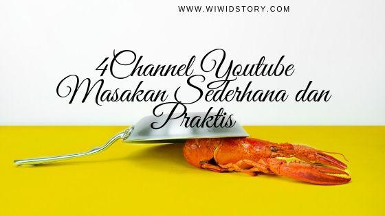 4 Channel Youtube Masakan Sederhana dan Praktis