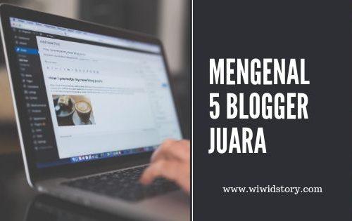 Mengenal 5 blogger Juara