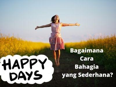 Bagaimana Cara Bahagia