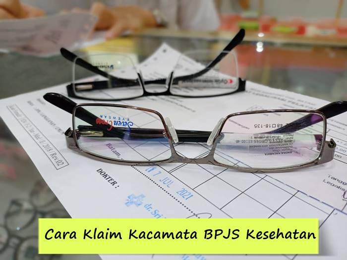 Cara Klaim Kacamata BPJS