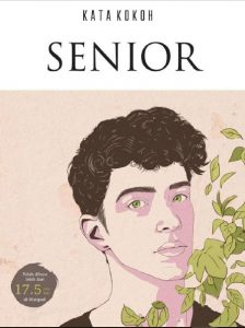 Novel Senior Karya KataKokoh Eko Ivano Winata
