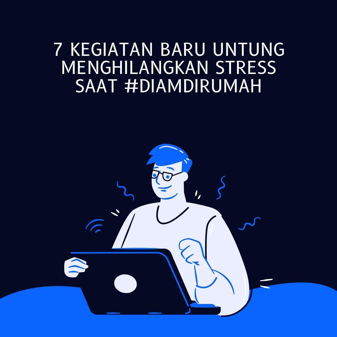 Keguatan menghilangkan Stress