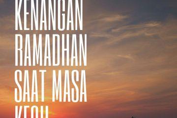 Ramadhan saat masa kecil
