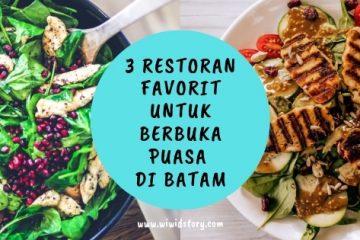 3 Restoran Favorit untuk Berbuka Puasa di Batam